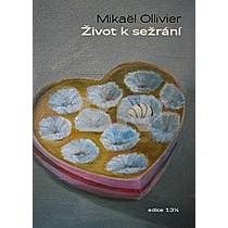 Mikaël Ollivier: Život k sežrání