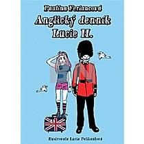 Paulína Feriancová: Anglický denník Lucie H.