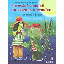 Miroslav Krejča; Tereza Jelenová: Putování vodníků od rybníka k rybníku