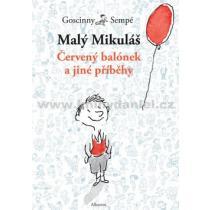 Malý Mikuláš: Červený balónek a jiné příběhy - Sempé; Goscinny