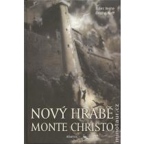 Nový hrabě Monte Christo - Jules Verne; Ondřej Neff