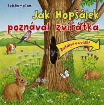 Bob Bampton: Jak Hopsálek poznal zvířátka