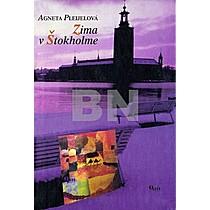 Agneta Pleijelová: Zima v Štokholme