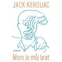 Jack Kerouac: More je môj brat