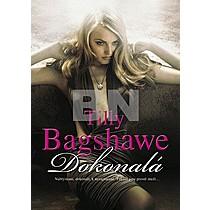 Tilly Bagshawe: Dokonalá