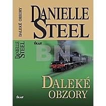 Danielle Steelová: Daleké obzory