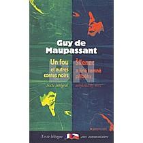 Guy de Maupassant: Šílenec a jiné temné příběhy, Un fou et autres contes noirs