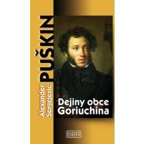 Alexander Sergejevič Puškin: Dejiny obce Goriuchina