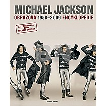 Adrian Grant: Michael Jackson Obrazová encyklopedie1958 - 2009
