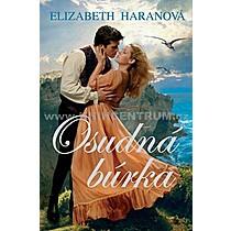 Elizabeth Haranová: Osudná búrka