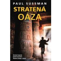 Paul Sussman: Stratená oáza