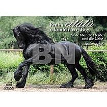 Kniha citátů o koních a o lásce - Dalibor Gregor
