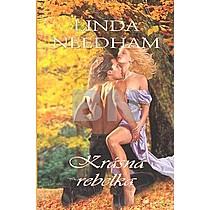 Linda Needham: Krásná rebelka
