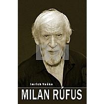 Imrich Vaško: Milan Rúfus
