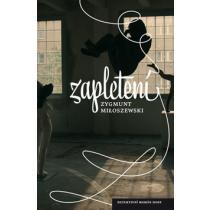 Zygmunt Miloszewski: Zapletení