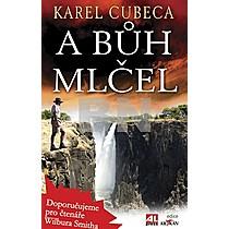 A Bůh mlčel: Cubeca, Karel