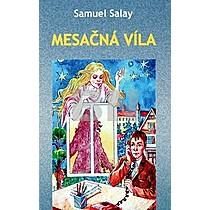 Samuel Salay: Mesačná víla