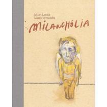 Milan Lasica: Milanchólia