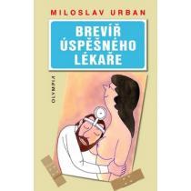Miloslav Urban: Brevíř úspěšného lékaře