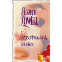 Elizabeth Lowell: Nezabudni, láska
