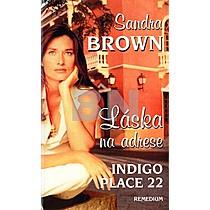 Sandra Brown: Láska na adrese Indigo Place 22