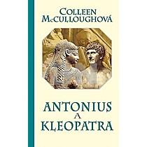 Collen McCulloughová: Antonius a Kleopatra