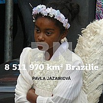 Pavla Jazairiová: 8511970 km2 Brazílie