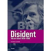 Daniel Kaiser: Disident Václav Havel (1936-1989)