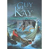 Guy Gavriel Kay: Fionavarská tapisérie Kniha druhá
