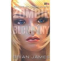 Brian James: Zombie Blondýny
