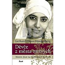 Gerhard Haase-Hindenberg: Děvče z města mrtvých