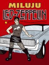 Miluju Led Zeppelin Ellen Forneyová