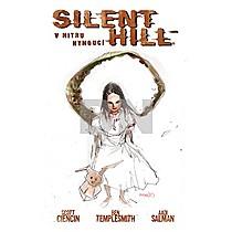 Silent Hill: V nitru hynoucí