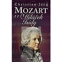 Christian Jacq: Mozart Miláček Isidy