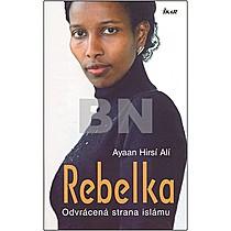 Ali Ayaan Hirsi: Rebelka
