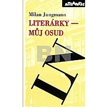 Jungmann: Literárky můj osud