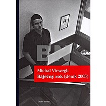 Michal Viewegh: Báječný rok