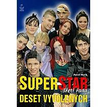 Pavel Hora: Superstar Deset vyvolených