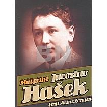 Emil Artur Longen: Můj přítel Jaroslav Hašek