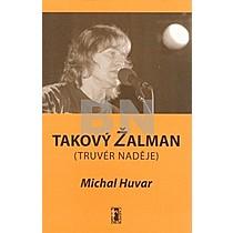 Michal Huvar: Takový Žalman