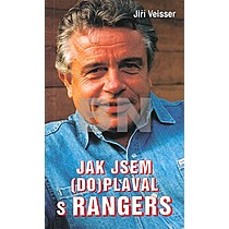 Jiří Veisser: Jak jsem (do)plaval s Rangers