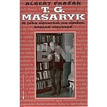 Albert Pražák: T.G.Masaryk