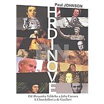 Paul Johnson: Hrdinové