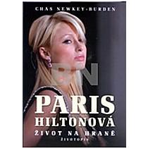 Chas Newkey-Burden: Paris Hiltonová Život na hraně