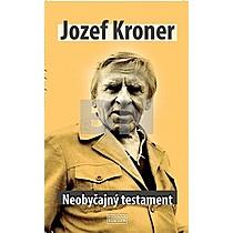 Jozef Kroner: Neobyčajný testament