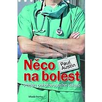 Paul Austin: Něco na bolest