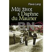 Flavia Leng: Můj život s Daphne du Maurier