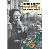 Irena Gerová: Vyhrabávačky