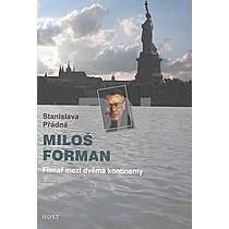 Stanislava Přádná: Miloš Forman
