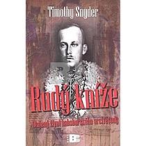 Timothy Snyder: Rudý kníže